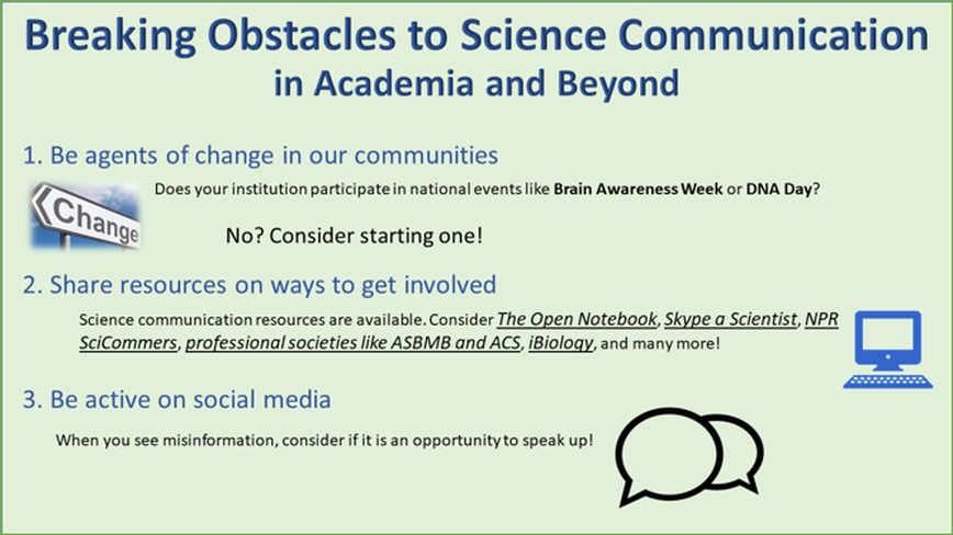 Three ways to break obstacles to science communication